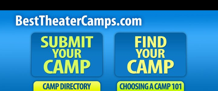 The Best Theater Camps in America 2016 Directory of Summer Theater Camps